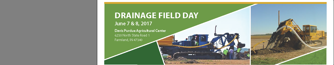 2017 Davis Purdue Ag Center Drainage Field Day