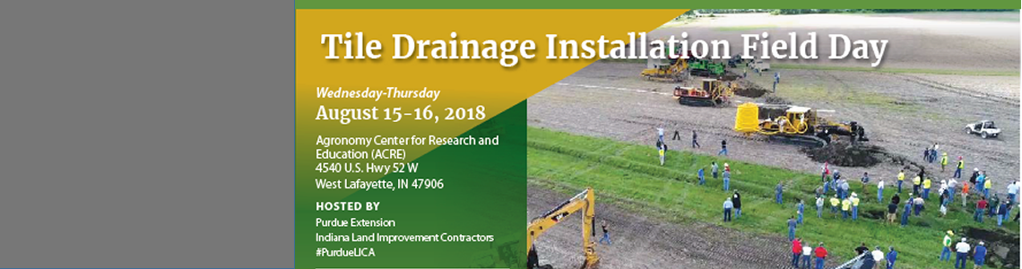 Purdue Drainage Field Day (IN), August 15-16, 2018