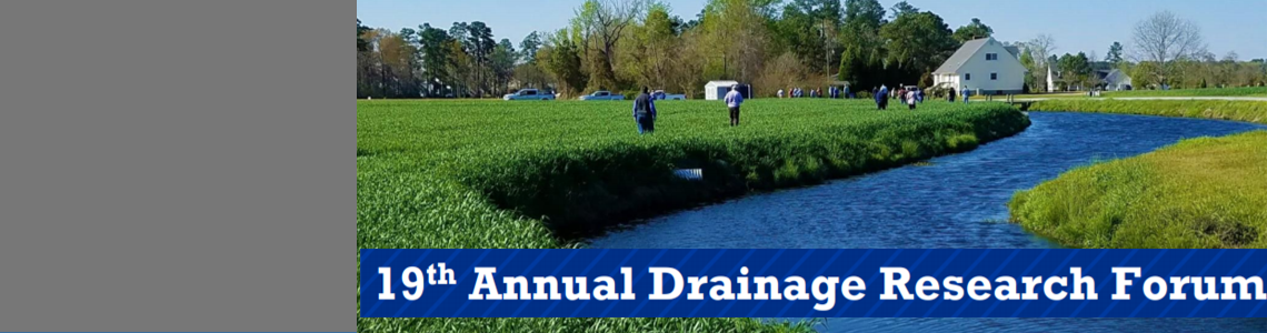 19th Annual Drainage Research Forum