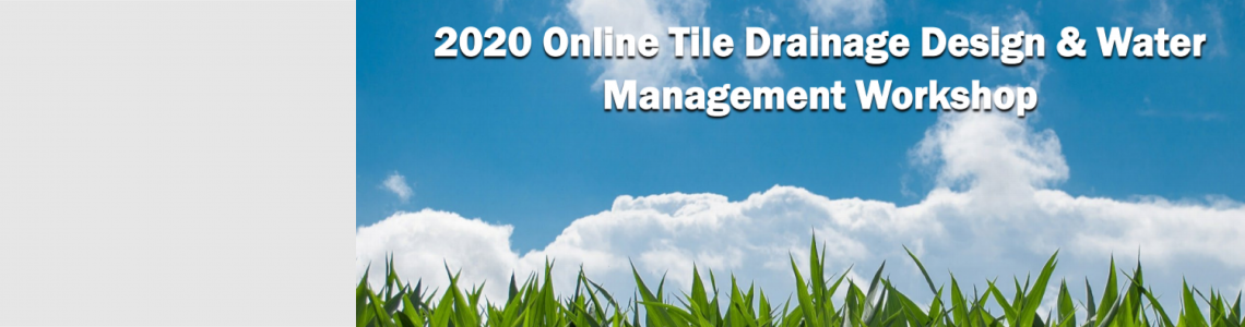 Online Tile Drainage and Design and Water Management Workshop